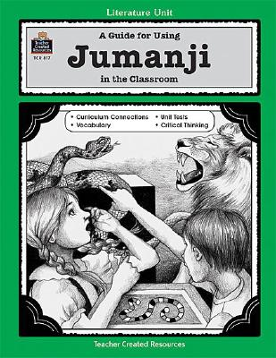 Image for A Guide for Using Jumanji in the Classroom (Literature Unit Series)