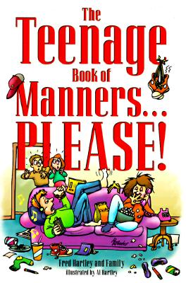 Image for The Teenage Book of Manners...Please!