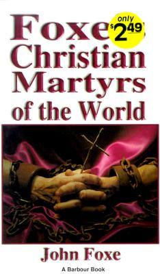 Image for Foxe's Christian Martyrs of the World