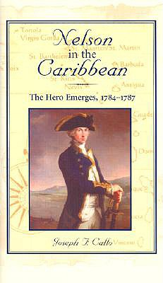 Image for Nelson in the Caribbean: The Hero Emerges, 1784-1787