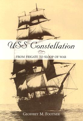 Image for USS Constellation : From Frigate to Sloop of War