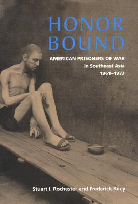 Image for Honor Bound: American Prisoners of War in Southeast Asia, 1961-1973