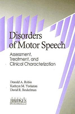 Image for Disorders of Motor Speech: Assessment, Treatment, and Clinical Characterization