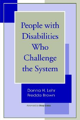 Image for People with Disabilities who Challenge the System