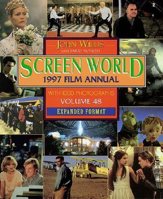 Screen World 1997 Film Annual  - Volume 48 - Expanded Format, Willis, John & Monush, Barry
