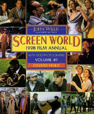 Screen World 1998 Film Annual  - Volume 49 - Expanded Format, Willis, John & Monush, Barry