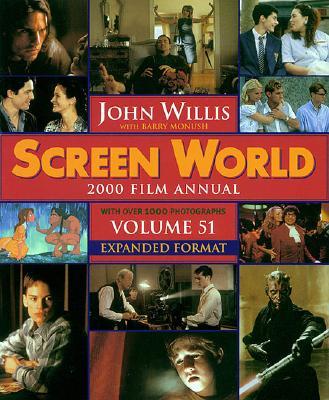 Screen World 2000 Film Annual  - Volume 51 - Expanded Format, Willis, John & Monush, Barry