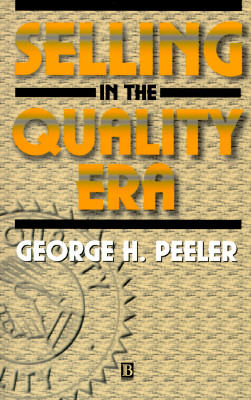 Image for Selling in the Quality Era