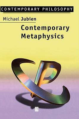 Contemporary Metaphysics: An Introduction, Jubien, Michael