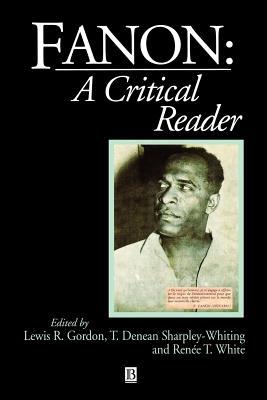 Fanon: A Critical Reader
