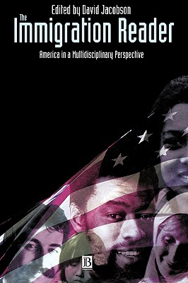 Image for The Immigration Reader: America in a Multidisciplinary Perspective