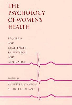 Image for Psychology of Women's Health: Progress and Challenges in Research and Application