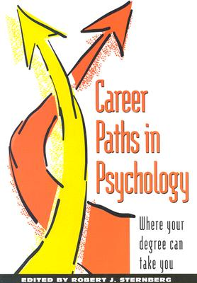 Image for Career Paths in Psychology: Where Your Degree Can Take You