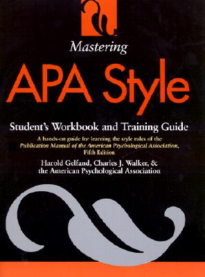 Image for Mastering APA Style: Student's Workbook and Training Guide Fifth Edition