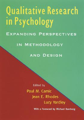 Qualitative Research in Psychology: Expanding Perspectives in Methodology and Design, Wevodau, Edward N