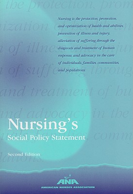 Nursing's Social Policy Statement (American Nurses Association), American Nurses Association Staffaff