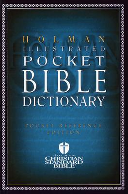 Image for Holman Illustrated Pocket Bible Dictionary (Holman Reference)