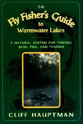 Image for The Fly Fisher's Guide to Warmwater Lakes