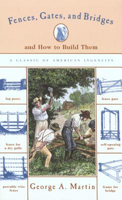 Image for Fences, Gates and Bridges: And How to Build Them