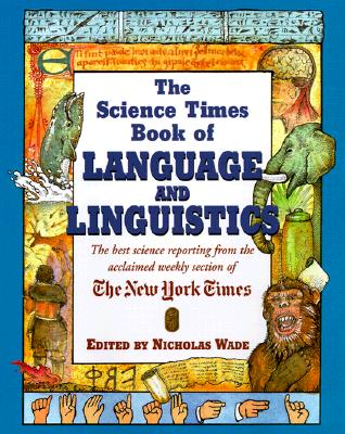 Image for The Science Times Book of Language and Linguistics