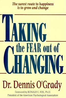 Image for Taking The Fear Out Of Change