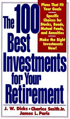 Image for 100 Best Investments For Your Retirement