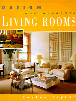 Image for DESIGN AND DECORATE LIVING ROOMS