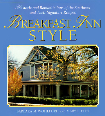 Image for BREAKFAST INN STYLE : HISTORIC AND ROMAN