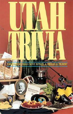 Utah Trivia, Kent Powell, Miriam Murphy