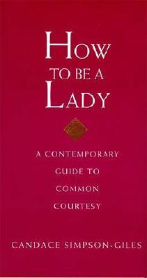 Image for How to Be a Lady