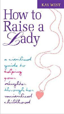 Image for How to Raise a Lady