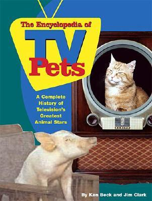 Image for ENCYCLOPEDIA OF TV PETS : A COMPLETE HIS