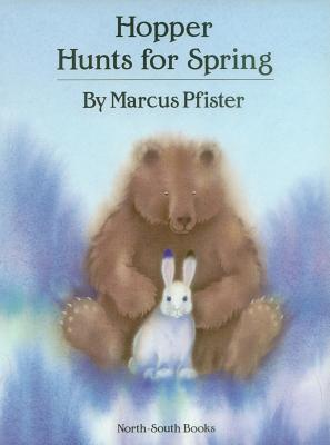 Image for Hopper Hunts for Spring (A North-South Paperback)