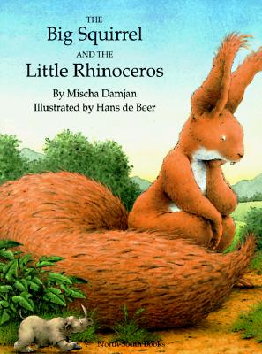 Image for Big Squirrel & Little Rhinocerous (North-South Paperback)