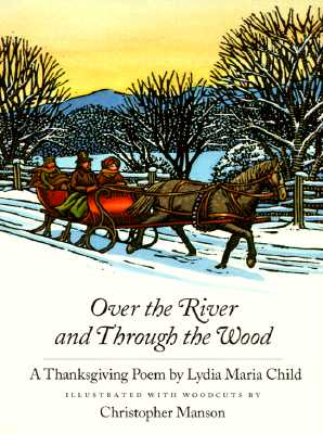 Image for OVER THE RIVER AND THROUGH THE WOODS