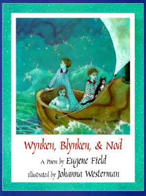 Image for WYNKEN, BLYNKEN, & NOD