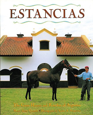 Image for Estancias/ Ranches: The Great Houses and Ranches of Argentina