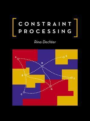 Image for Constraint Processing (The Morgan Kaufmann Series in Artificial Intelligence)