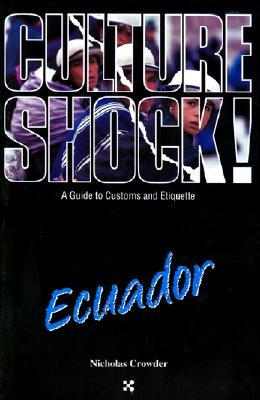 Image for Ecuador (Culture Shock! A Survival Guide to Customs & Etiquette)