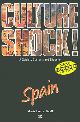 Image for Spain (Culture Shock! A Survival Guide to Customs & Etiquette)