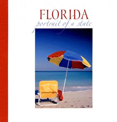Florida: Portrait of a State (Portrait of a Place)