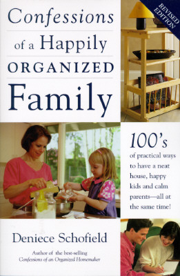 Image for Confessions of a Happily Organized Family