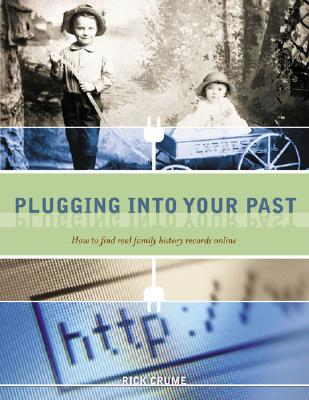 Image for Plugging Into Your Past