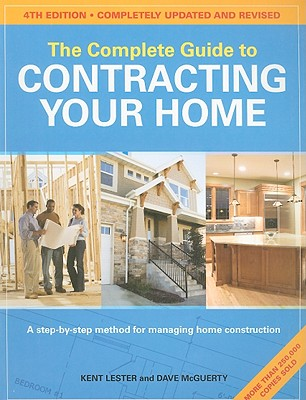 Image for The Complete Guide to Contracting Your Home