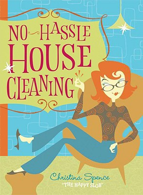 Image for No Hassle Housecleaning