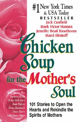 Chicken Soup for The Mother's Soul, Jack Canfield