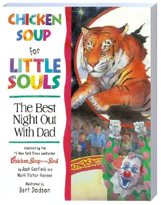 Image for CHICKEN SOUP FOR LITTLE SOULS THE BEST NIGHT OUT WITH DAD