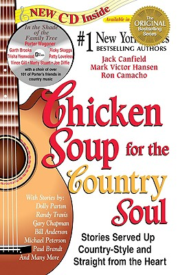 Image for Chicken Soup for the Country Soul: Stories Served Up Country-Style and Straight from the Heart (Chicken Soup for the Soul)
