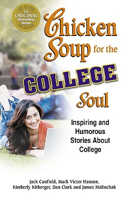 Image for CHICKEN SOUP FOR THE COLLEGE SOUL : INSP