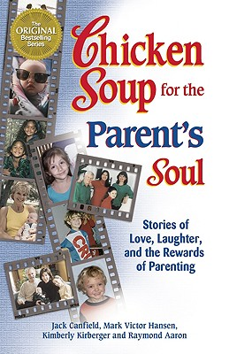 Image for Chicken Soup For The Parent's Soul